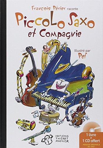 Piccolo Saxo et compagnie : La Petite histoire d'un grand orchestre, Passeport pour Piccolo Saxo et Compagnie