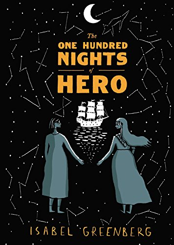 The One Hundred Nights of Hero: A Graphic Novel por Isabel Greenberg