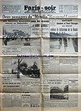 Telecharger Livres PARIS SOIR SPRINT No 94 du 23 09 1940 2 PASSAGERS DU MASSILIA SOUS LES VERROUS ET JAMMY SCHMIDT LES JUIFS MENDES FRANCE ET DE ROTHSCHIULD PASSAGER LES ETATS UNIS FONT BONNE GARDE DANS LE PACIFIQUE LES TROUPES BULGARES ENTRENT EN DOBROUDJA LA REFORME DE L ENSEIGNEMENT LE BOMBARDEMENT DE LA COTE ANGLAISE LES PROGRES DE LA SCIENCE VON RIBBENTROP UN DERNIER ENTRETIEN AVEC MUSSOLINI LE GENERAL ANTONESCO VISITERAIT LES CAPITALES DE L AXE LE COMMERCE FRANCAIS LIVRE AUX METEQU (PDF,EPUB,MOBI) gratuits en Francaise
