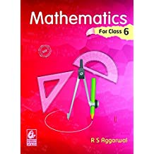 Mathematics for class 6 by R S Aggarwal (2018-19 Session)