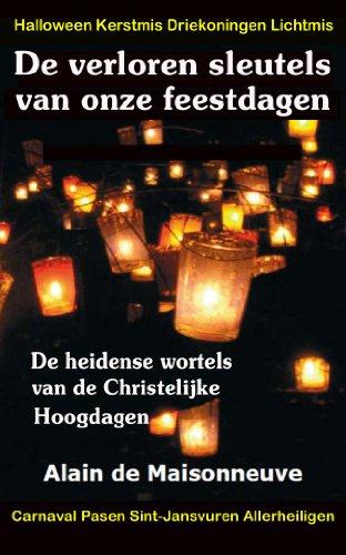 De verloren sleutels van onze feestdagen (Dutch Edition) (Allerheiligen-geschichte Und Halloween)