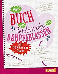 Mein Buch zum Reinkritzeln und Dampfablassen - mit genialen Tipps