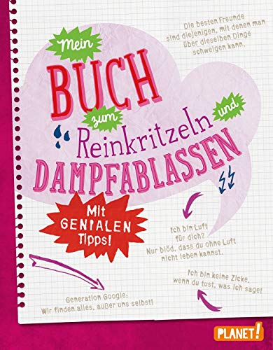 Mein Buch zum Reinkritzeln und Dampfablassen - mit genialen Tipps (Teenager Mädchen)