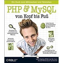 PHP & MySQL von Kopf bis Fuß von Lynn Beighley (1. Mai 2009) Taschenbuch