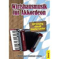 Wirtshausmusik für Akkordeon - Band 1