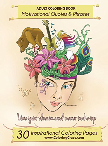 Download [PDF] Adult Coloring Book: 30 Inspirational Coloring
