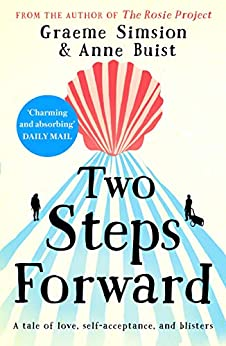 Two Steps Forward: from the author of The Rosie Project (English Edition) van [Simsion, Graeme, Buist, Anne]