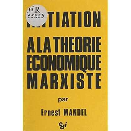 Initiation à la théorie économique marxiste (EDI)