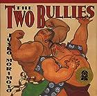 The Two Bullies by Junko Morimoto (1999-07-20)