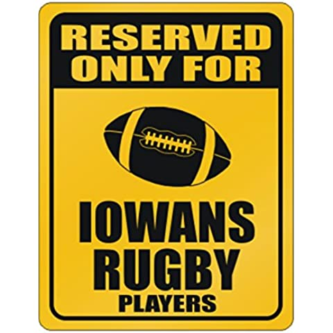 Teeburon Reserved only for Iowa Rugby Players Parking Sign