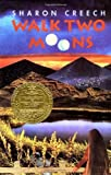 A Review of Walk Two Moons (Newbery Medal Book) by Creech, Sharon (1994) HardcoverbyOldMar10
