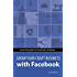 Grow Your Craft Business with Facebook: A hands-on guide to using Facebook to find new customers and sell to them
