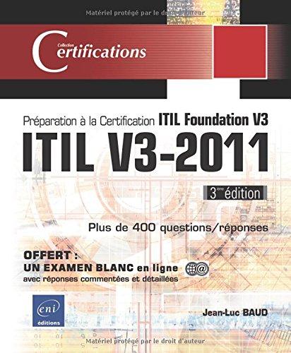 ITIL V3-2011 - Préparation à la certification ITIL Foundation V3 (3ième édition) par Jean-Luc BAUD