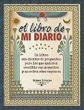 El Libro De Mi Diario (SOBRE LÍNEAS)