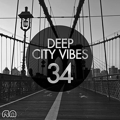 Deep City Vibes, Vol. 34 - 34 Vibe