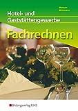 Fachrechnen: Hotel- und Gaststättengewerbe: Schülerband - Horst Mittmann, Gerhard Matzen