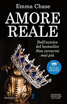 Amore reale (Royal Series Vol. 1) di [Chase, Emma]