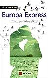 Europa Express (Infantil E Xuvenil - Fóra De Xogo)