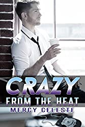 Crazy from the Heat (English Edition)