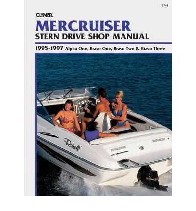 Mercruiser Stern Drive Shop Manual, Alpha One, Bravo One, Bravo Two & Bravo Three 1995-1997 (Paperback) - Common (Drive One Alpha Stern Mercruiser)