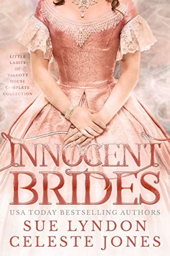 Innocent Brides: Little Ladies of Talcott House Complete Collection (English Edition) House Of Brides