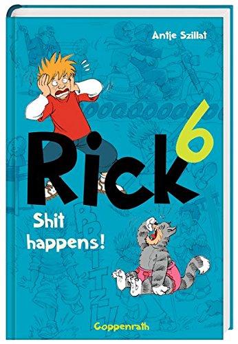 Rick 6 - Shit happens!