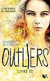 Outliers - Livre III