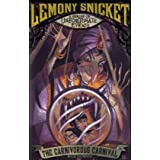 The Carnivorous Carnival: No. 9 (Lemony Snicket's Series of Unfortunate Events)