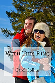 With This Ring by [Collins, Carol]