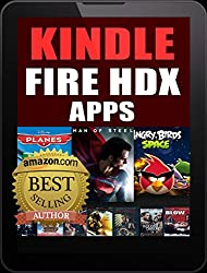 Kindle Fire HDX Apps: For the New Kindle Fire Owner (Includes FREE Apps)
