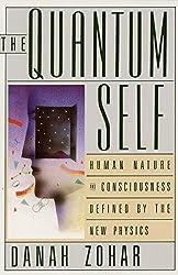 The Quantum Self by Danah Zohar (1991-05-24)