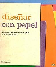 Diseñar con papel par Natalie Avella