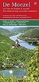De Moezel - (Niederländische Ausgabe) van Trier tot Koblenz en het Saardal. Het schilderachtige moezeldal ontdekken!: Riverkaart met informatieve ... Fiets- en wandelwegen, Wijncultuur
