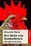 Der Hahn von Quakenbrück: und andere Novellen