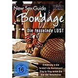 New Sex Guide - Bondage: Die fesselnde Lust