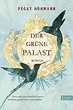 Der grüne Palast: Roman