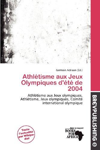 Athl Tisme Aux Jeux Olympiques D' T de 2004