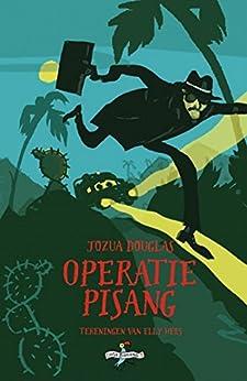 Operatie Pisang (Costa Banana Book 3) van [Douglas, Jozua]