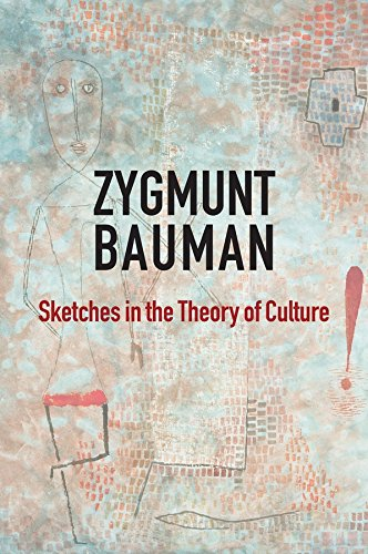 Sketches in the Theory of Culture por Zygmunt Bauman