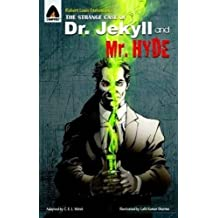 The Strange Case of Dr Jekyll and Mr Hyde: The Graphic Novel (Campfire Graphic Novels)