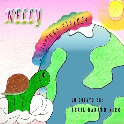 Nelly: La tortuga viajera