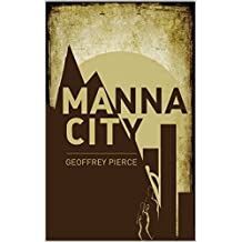 Manna City: A Post-Apocalyptic Survival Thriller