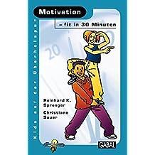 Motivation - fit in 30 Minuten (Kids auf der Überholspur)