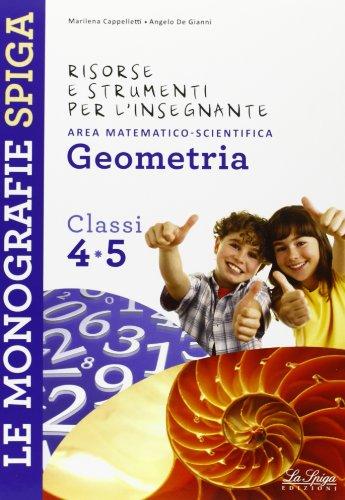 Risorse e strumenti per l'insegnante. Geometria. Per la 4ª e 5ª classe elementare