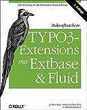 Zukunftssichere TYPO3-Extensions mit Extbase und Fluid
