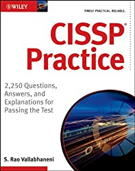 CISSP Practice: 2,250 Questions, Answers, and Explanations for Passing the Test