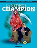 La méthode Champion (Tome 1) - Format Kindle - 9782352077404 - 6,99 €