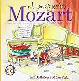 El Pequeno Mozart/ the Little Mozart