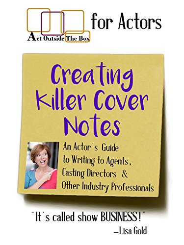 r Notes: An Actor's Guide to Writing to Agents, Casting Directors & Other Industry Professionals [OV] ()