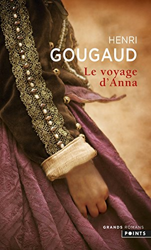 Le Voyage d'Anna par Henri Gougaud